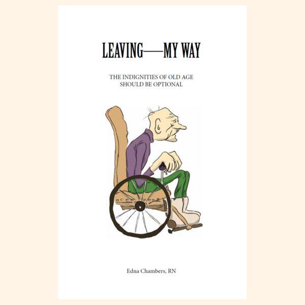 Leaving—My Way