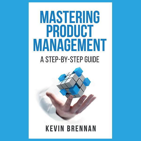 Mastering Product Management